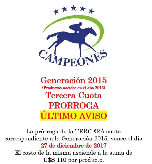 Campeones – Tercera Cuota – Último Aviso.